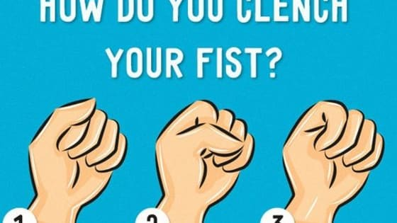 The way you clench your fist reveals traits of your personality