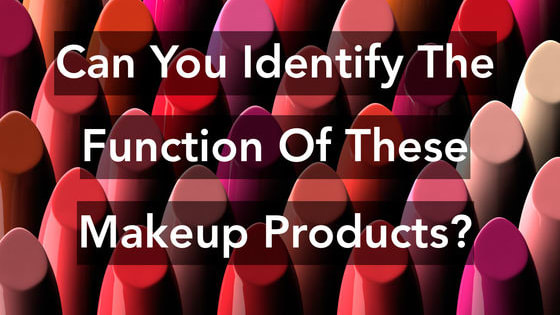 How well do you know makeup?