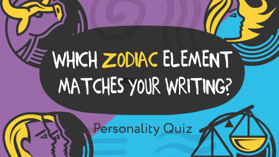 Take this fun quiz to find out which zodiac element—air, water, fire, earth—your writing style is like and see if it matches your real zodiac sign!