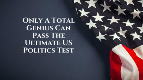 Take the test and prove your political knowledge!