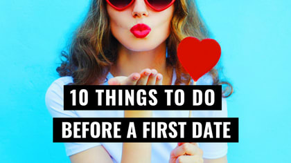 First dates can be the most nerve wracking events any human can put themselves through. Luckily there are ways around first date jitters. Just follow these 10 useful tips!