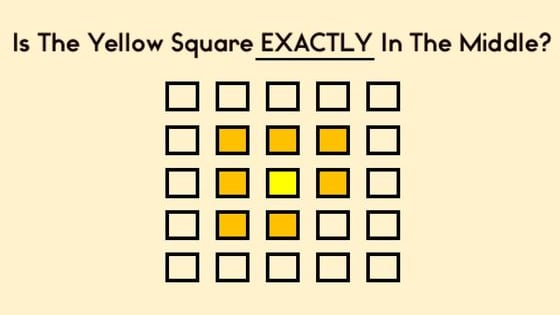 Look at the squares and pick the one in the middle. Good luck!