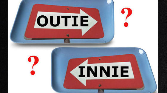 We here believe we can tell if you have an Innie or an Outie just by answering a few simple questions ......