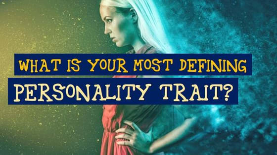 Which one of your best personality traits stands out amongst all the others?
