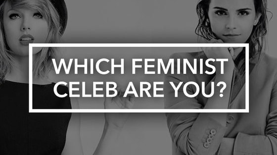 More and more celebs seem to be declaring they're feminists every day. From the ladies proudly supporting their fellow females to those still figuring this whole thing out, there are many different kinds of feminists. Let our quiz help you figure out which celebrity feminist you are!
