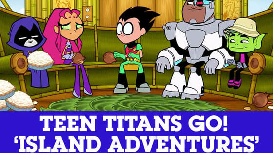 Did you enjoy Teen Titans Go!'s Island series? Now test your memory and prove you can tell everything that happened there! And for more Superfans content, amazing games and awesome videos, visit www.cartoonnetwork.co.uk