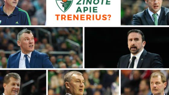 """Ar atspėsite šio amžiaus Kauno  """"Žalgirio"""" trenerius iš įdomaus fakto apie juos?"""