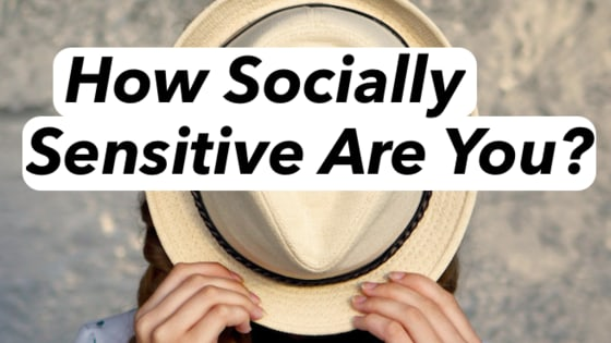 Being socially sensitive means that you can only spend so much time socializing before you feel drained. How socially sensitive are you?