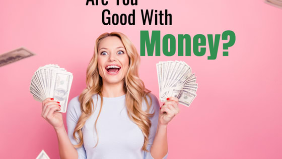 Being good with money is an important skill. Take this quiz and we'll determine if you need to cut back your spending, save more, and/or make more wise decision with your resources.