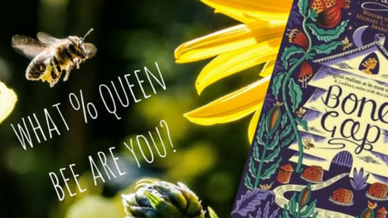 Who doesn't want to be the bee? The queen bee? Let's find out just how much of a bitch... Uh, we meant QUEEN BEE, you actually are. Heh heh. Buzzzzzing.