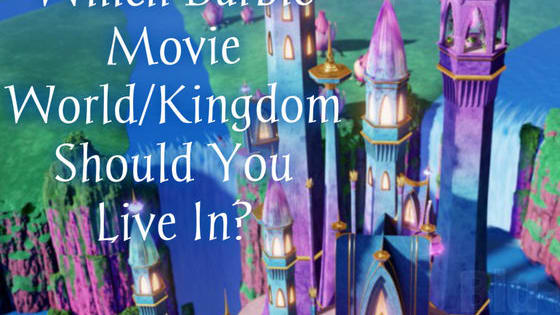 Was Barbie a big part of your childhood? Did you own about 50 Barbie dolls? Did you anticipate new movies that came out? Did you know the words to evry single song from every single movie? Take this quiz to find out which barbie movie world/kingdom you should live in? Честит Рожден Ден, Айче!!!!! (Please not that some of these kingdoms did not have actual names so a few are made up :)) )