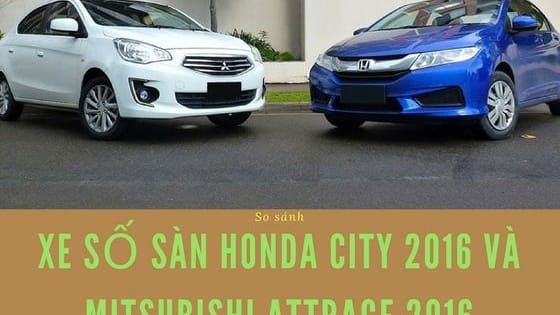 Cùng phân khúc xe sedan cỡ nhỏ, trong khi Honda City 2016 được nâng cấp nhiều trang bị và tính năng an toàn giúp tăng tính cạnh tranh thì Mitsubishi Attrage nhập khẩu lại chiếm lợi thế khi rẻ hơn gần 100 triệu đồng cho bản số sàn so với Honda City.   Xem thêm: http://muabannhanhoto.com/xe-so-san-nen-chon-honda-city-2016-hay-mitsubishi-attrage-2016/45004