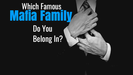 You might have missed the heyday of the Italian American Mafia (which by the way does not and has never existed) but your personality still fits in with 1 of the 5 famous mafia families. Take this quiz to determine which one.