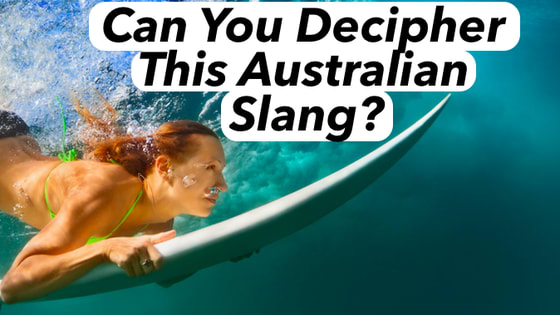 Can You Decipher This Australian Slang?