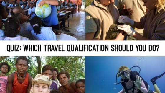 There are all sorts of different opportunities to further advance your career or your interests while you travel. It can be a really important of travelling altogether. But if you're unsure or can't decide, this quiz will let you know which travel qualification would best suit you.