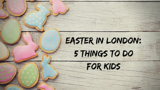 Spending Easter weekend in London with the kids? Here are our top 5 favourite Easter activities for children happening this year in the capital - from the good old Easter egg hunt, to a WWE-themed extravaganza, it's all in here!
