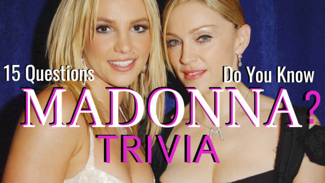 She's one of the most recognizable names and faces of the 20th century. The Queen of Pop, Madonna, has been a music legend for decades - but how much do you actually know about her? Test your fan mettle with these 15 questions now!