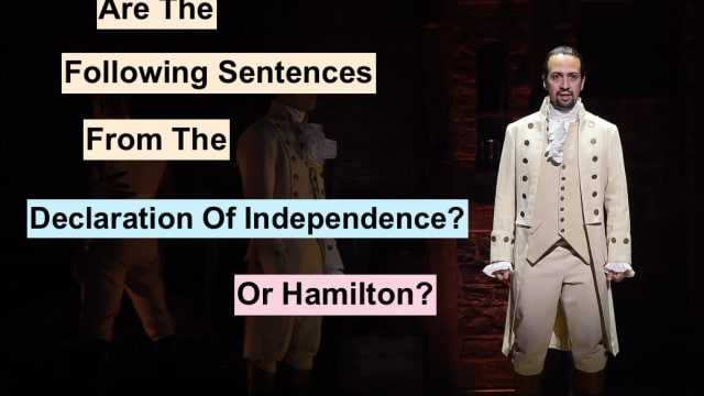 How well do you really know the declaration of Independence? And can you tell the difference between a Broadway musical about the formation of the declaration and the document itself? Take this political quiz and test your government document know-how.