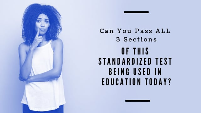 The Following 3 Tests Are All Used In Standardized Today Can You P