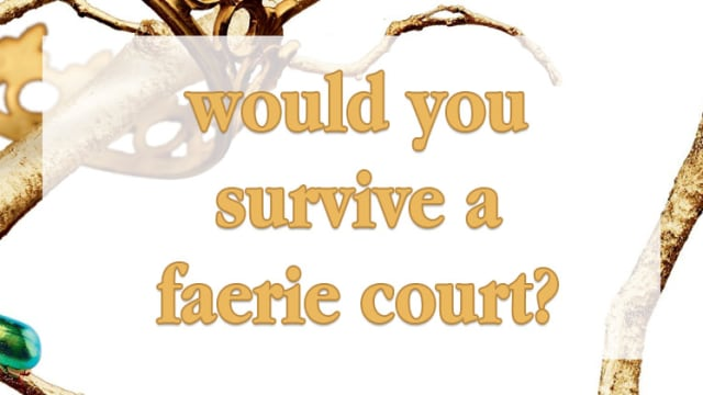 Prepare your quick with and plan for the wildest revels! See if you'd survive among the deadly Fae.