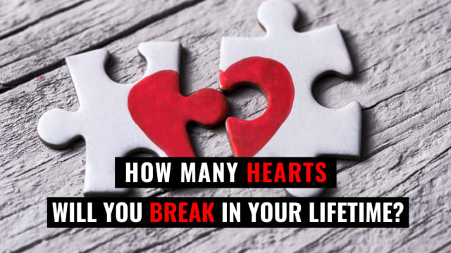 Are you a true heartbreaker?