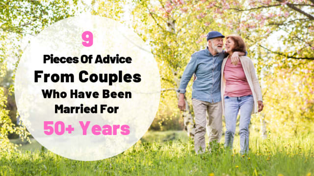 A lot of people like to give relationship advice, but nothing beats the advice of people who's been together for longer than you've been alive.