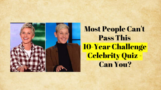 Celebrities are posting photos of themselves from 10 years ago and today all over the internet. Can you guess if these photos are of celebrities from 10 years ago or within the last year?