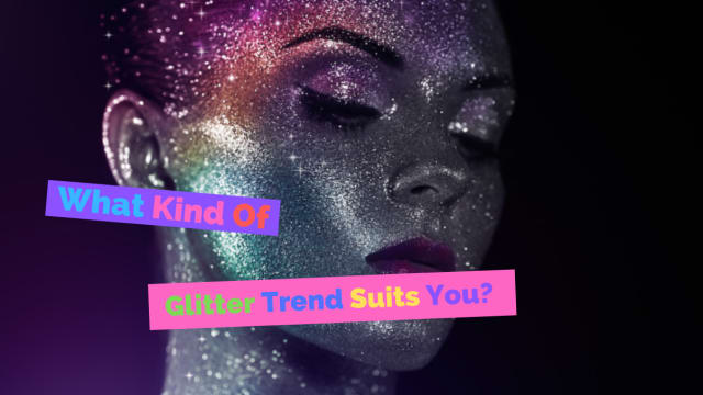 Glitter season is in, but what is the hottest trend of 2019 to make you shimmer and shine?
