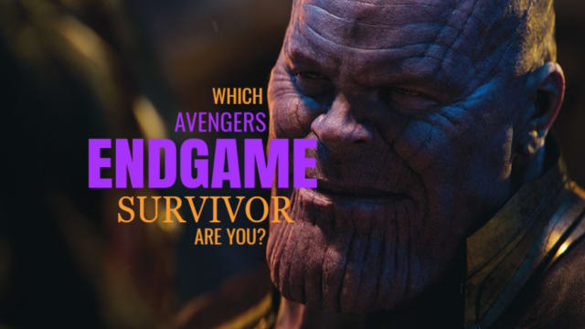 So you survived the SNAP in Infinity War and are ready for ENDGAME... but who'd you end up as on the other side? Cap? Black Widow? Nebula? ....Rocket Raccoon?