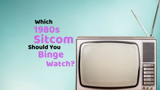 You could be binge-watching a 1980s sitcom right now. Take this quiz to see which one it should be.