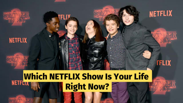 "Is your life more similar to an episode of ""Queer Eye""? Or ""Stranger Things""? Take this quiz to find out!"