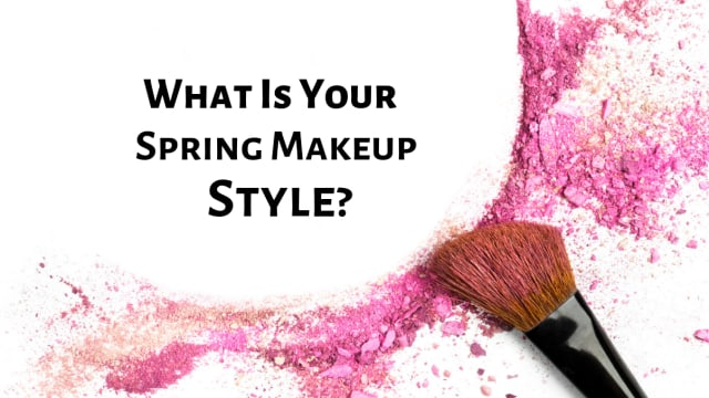 It's time to get out of hibernation! Spring is here and so is the latest makeup trends. What makeup style should you go for this spring?