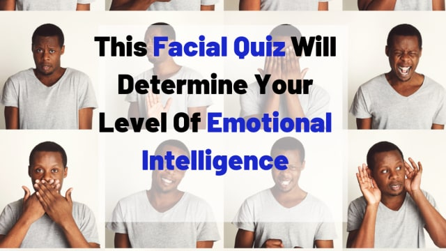 Do you REALLY know how people feel? Take this quiz and find out!