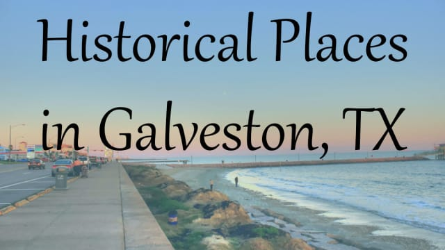 By The Signal reporter Priscilla Gonzalez  Galveston Island is the host to many historical monuments. Here are ten of the various historical sites one can visit on the Island.