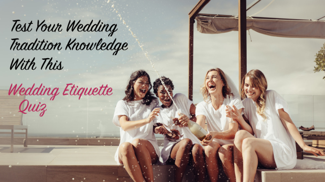 Maybe you're about to get married, or maybe you've recently been invited to a wedding...either way, you'd better do this wedding etiquette quiz before you get to the main event. There are unwritten rules to everything from engagement parties to the after-reception. Take this quiz and find out whether you know how to behave at a wedding or not!