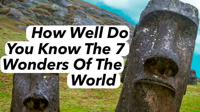 From the pyramids to the great barrier reef, there is much to be in wonder of the world! But how well do you actual know these wonders?