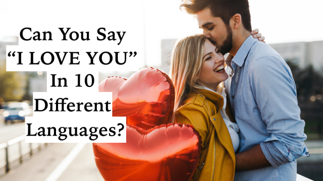 Who knows...it might come in handy someday! Take this international love quiz and test your romance skills.