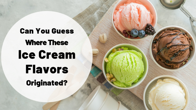 You'll never guess where some of your favorite ice cream flavors came from. Take this ice cream quiz to test your knowledge!