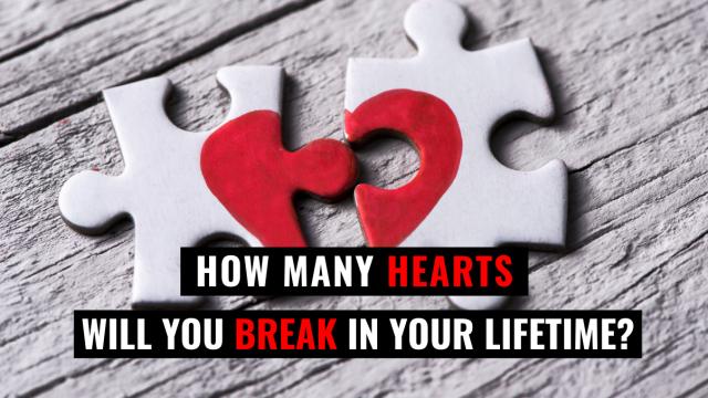 Are you a true heartbreaker?