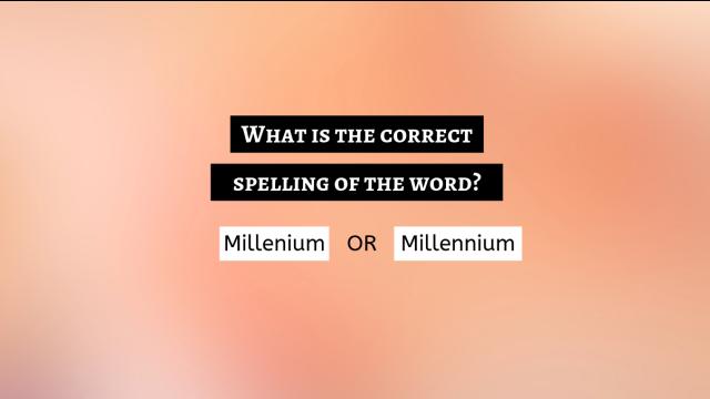 Millenium or Millennium?