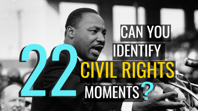 America has a tragic history with civil rights - but one with many bright spots of hope, too. How many of these must-know events, people, and images can you name?