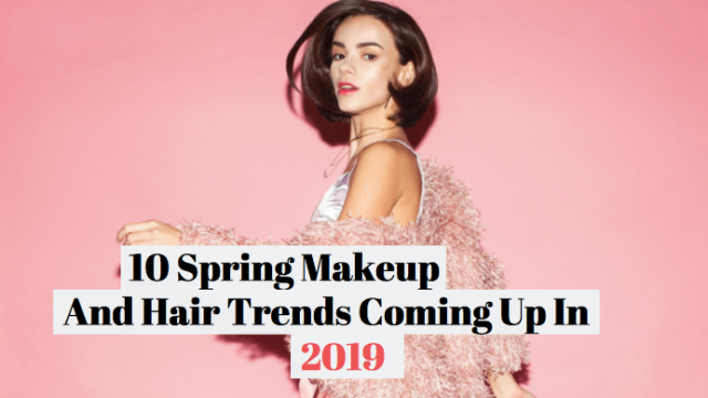 Wanna know what everyone's gonna be putting on their face and hair this spring? Get a heads up with this beauty trends list.