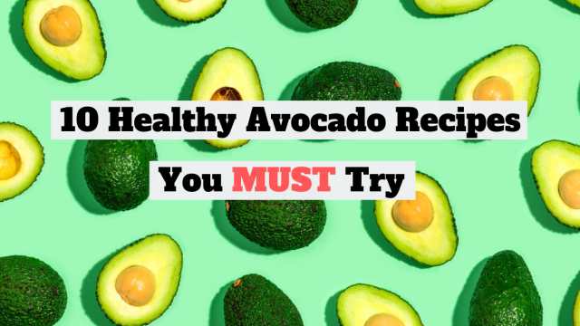 Everyone loves avocado. Here are 10 awesome recipes you gotta try! Avocado = life.