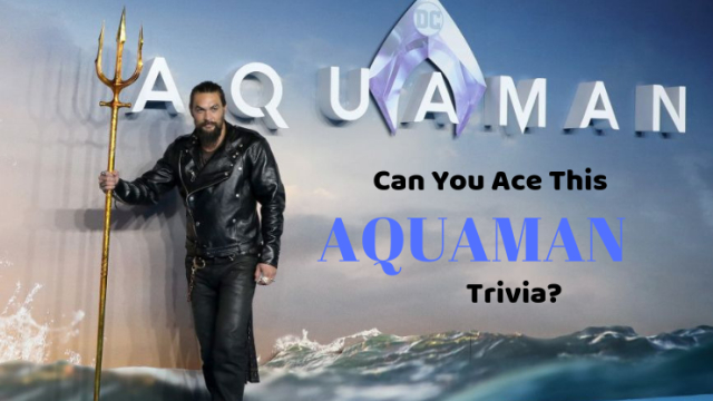 Aquaman is the latest superhero to achieve mainstream commercial success. See if you are an Aquaman expert by taking this quiz.