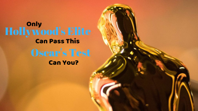 The Academy Awards is Hollywood's biggest night of the year. See if you are an Oscars expert by taking this quiz.