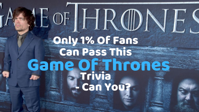 There are precious few places where you can show off your Game of Thrones knowledge. This quiz is one of them, however. Find out if you are a Game of Thrones expert by answering these questions.