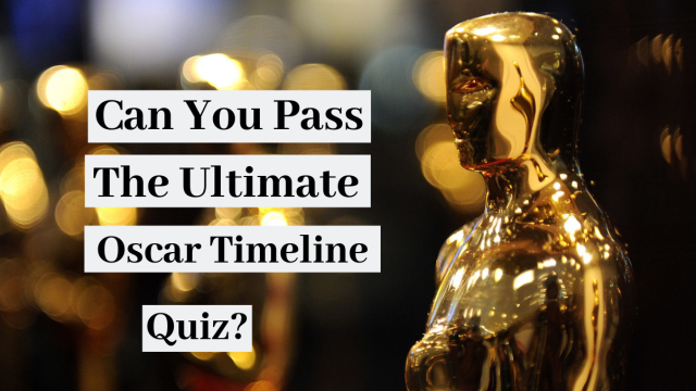 You've probably seen most of the oscar-winning hits, but do you know what year they took home the golden statue? Test your oscar timeline knowledge!