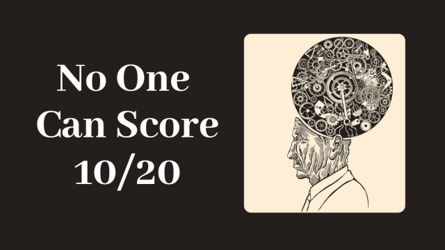 Are you smart enough to get a perfect score?