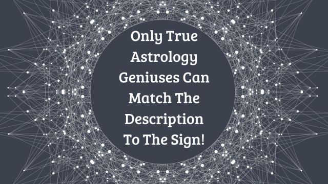 Time to test your true astrological knowledge!