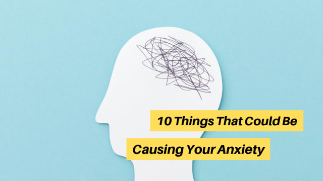 Anxiety is at an all time high these days. Sometimes we even feel anxious without a cause. There are lots of things that you may not think causes anxiety, but actually does. Let's see what some of these things are!